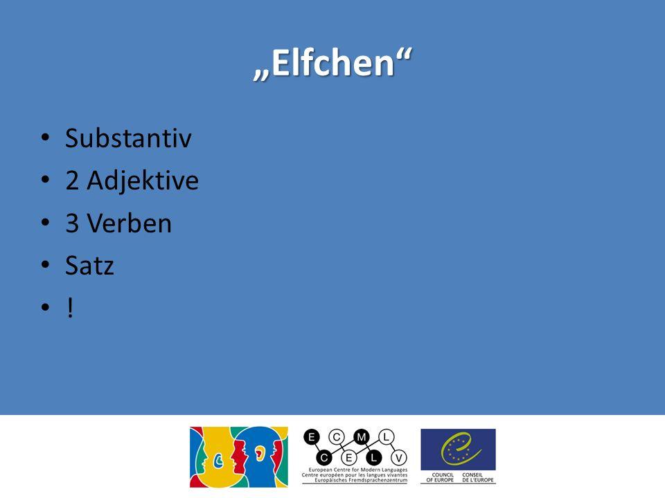 """""""Elfchen Substantiv 2 Adjektive 3 Verben Satz !"""
