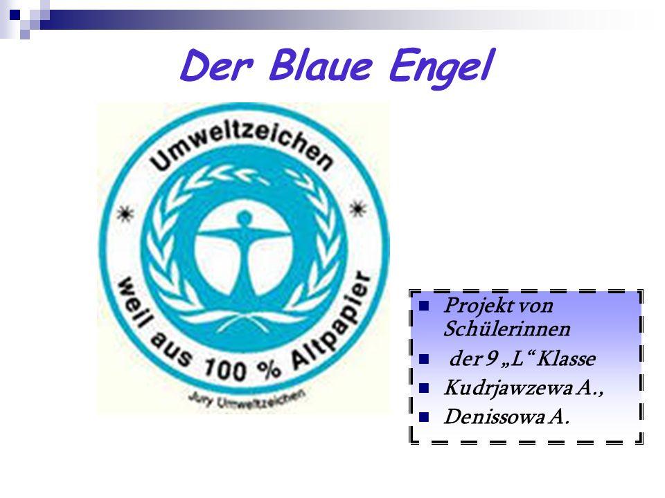 """Der Blaue Engel Projekt von Schülerinnen der 9 """"L Klasse"""