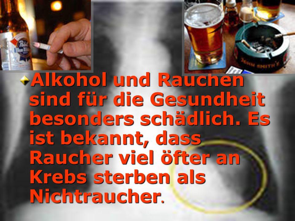 Alkohol und Rauchen sind für die Gesundheit besonders schädlich