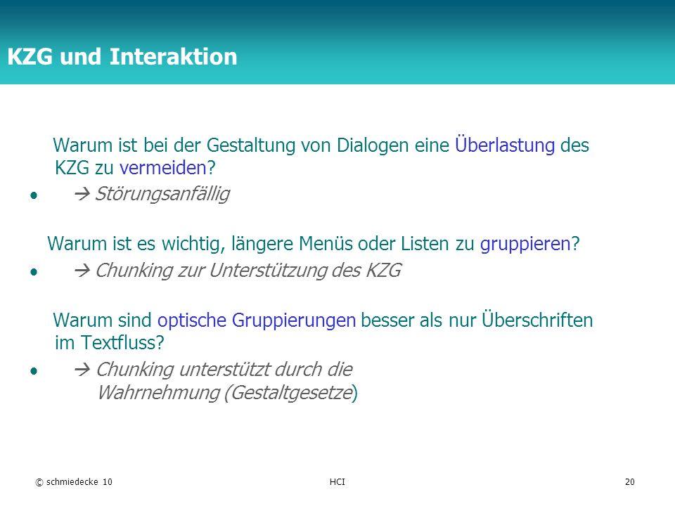 KZG und Interaktion Warum ist bei der Gestaltung von Dialogen eine Überlastung des KZG zu vermeiden