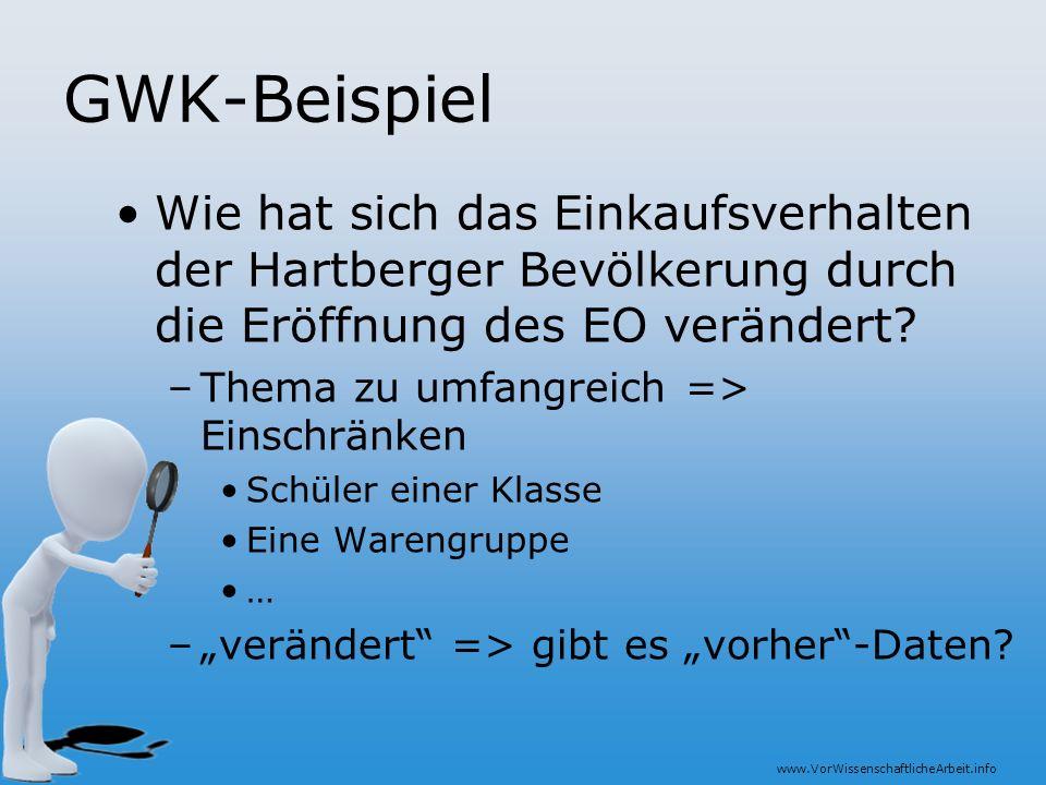 GWK-Beispiel Wie hat sich das Einkaufsverhalten der Hartberger Bevölkerung durch die Eröffnung des EO verändert