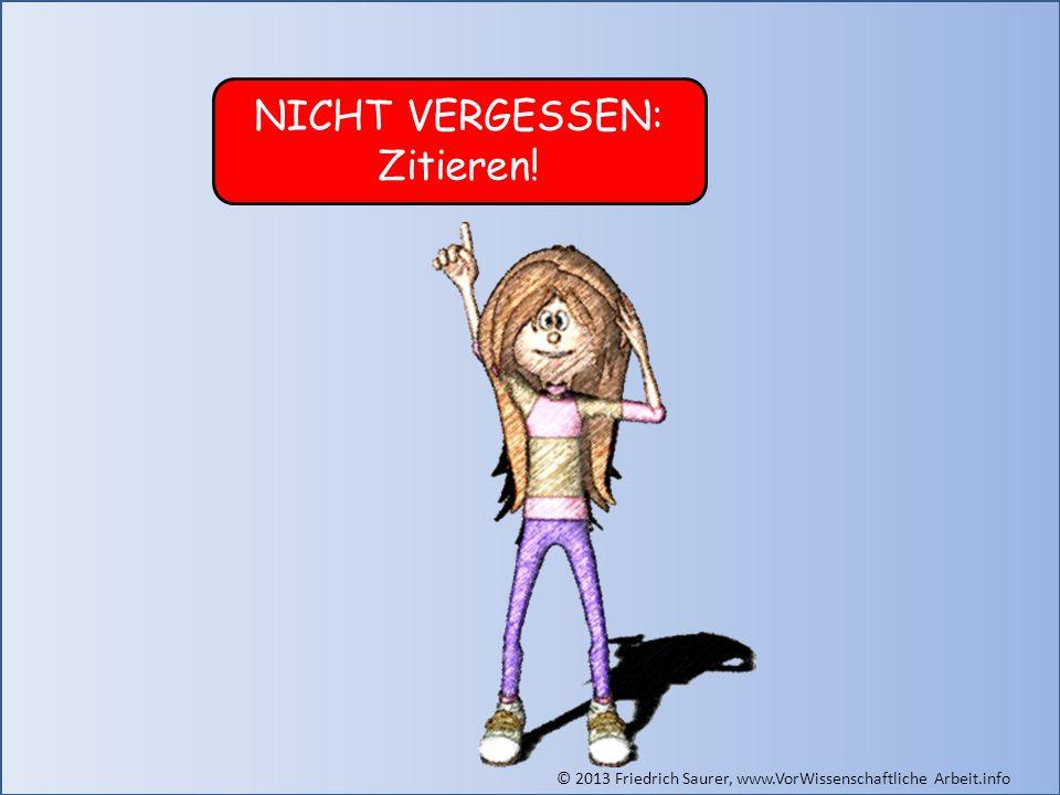 NICHT VERGESSEN: Zitieren! Grafik: © Friedrich Saurer, www.saurer.biz