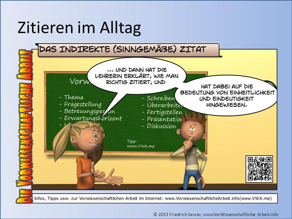 Zitieren im Alltag Grafik (indirektes Zitat): © Friedrich Saurer, www.saurer.biz