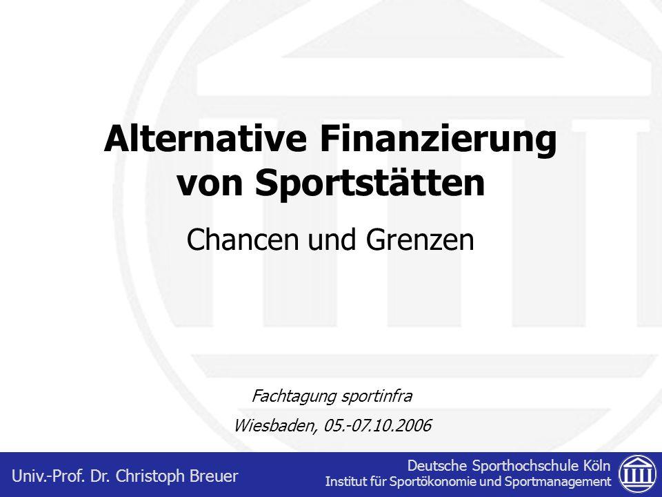 Alternative Finanzierung von Sportstätten