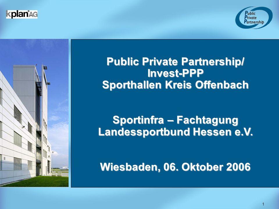Public Private Partnership/ Invest-PPP Sporthallen Kreis Offenbach