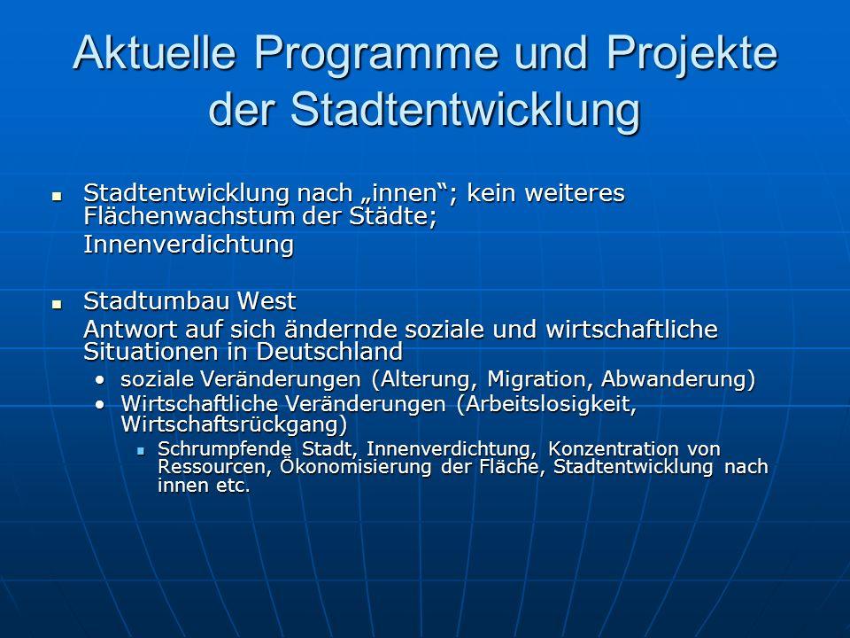 Aktuelle Programme und Projekte der Stadtentwicklung