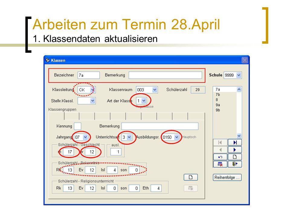 Arbeiten zum Termin 28.April 1. Klassendaten aktualisieren