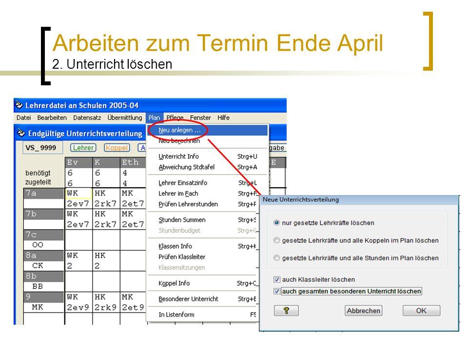 Arbeiten zum Termin Ende April 2. Unterricht löschen