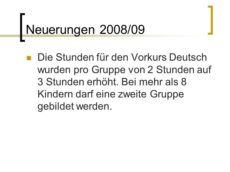 Neuerungen 2008/09