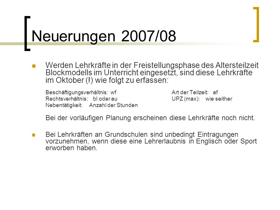 Neuerungen 2007/08