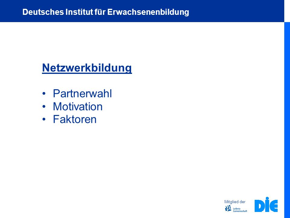 Netzwerkbildung Partnerwahl Motivation Faktoren