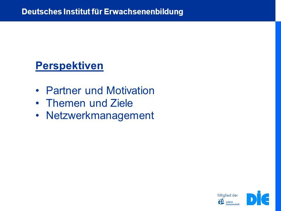 Partner und Motivation Themen und Ziele Netzwerkmanagement