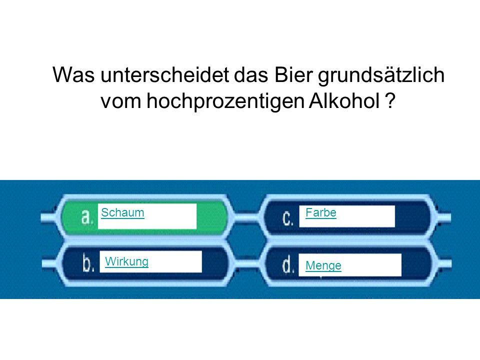 Was unterscheidet das Bier grundsätzlich vom hochprozentigen Alkohol