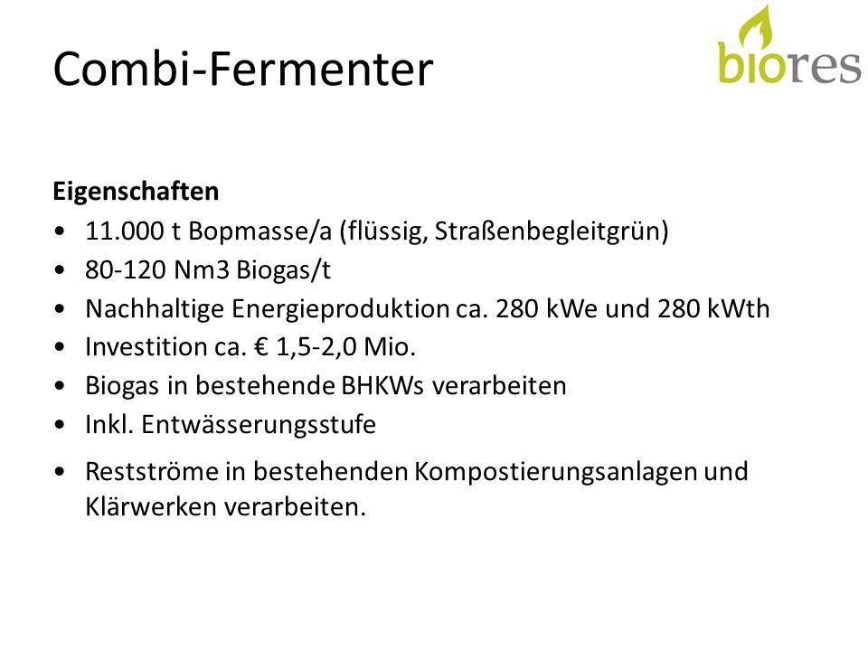 Combi-Fermenter Eigenschaften