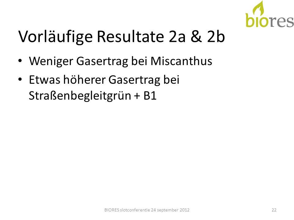 Vorläufige Resultate 2a & 2b