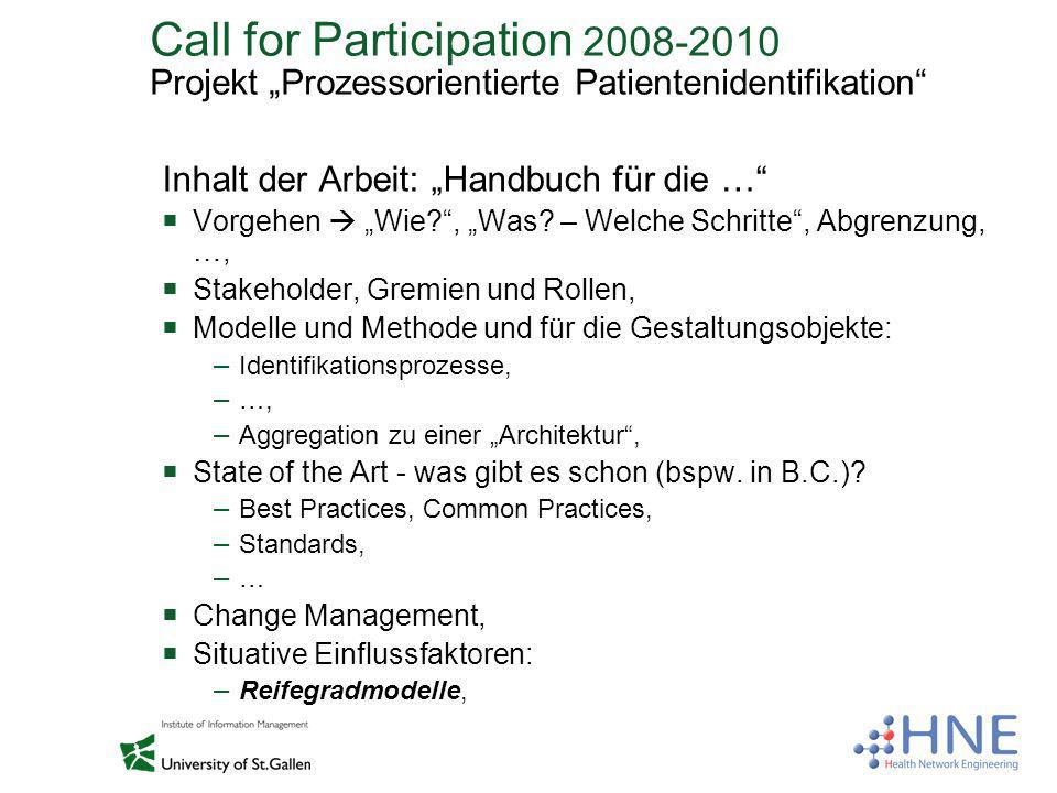 "Call for Participation 2008-2010 Projekt ""Prozessorientierte Patientenidentifikation"