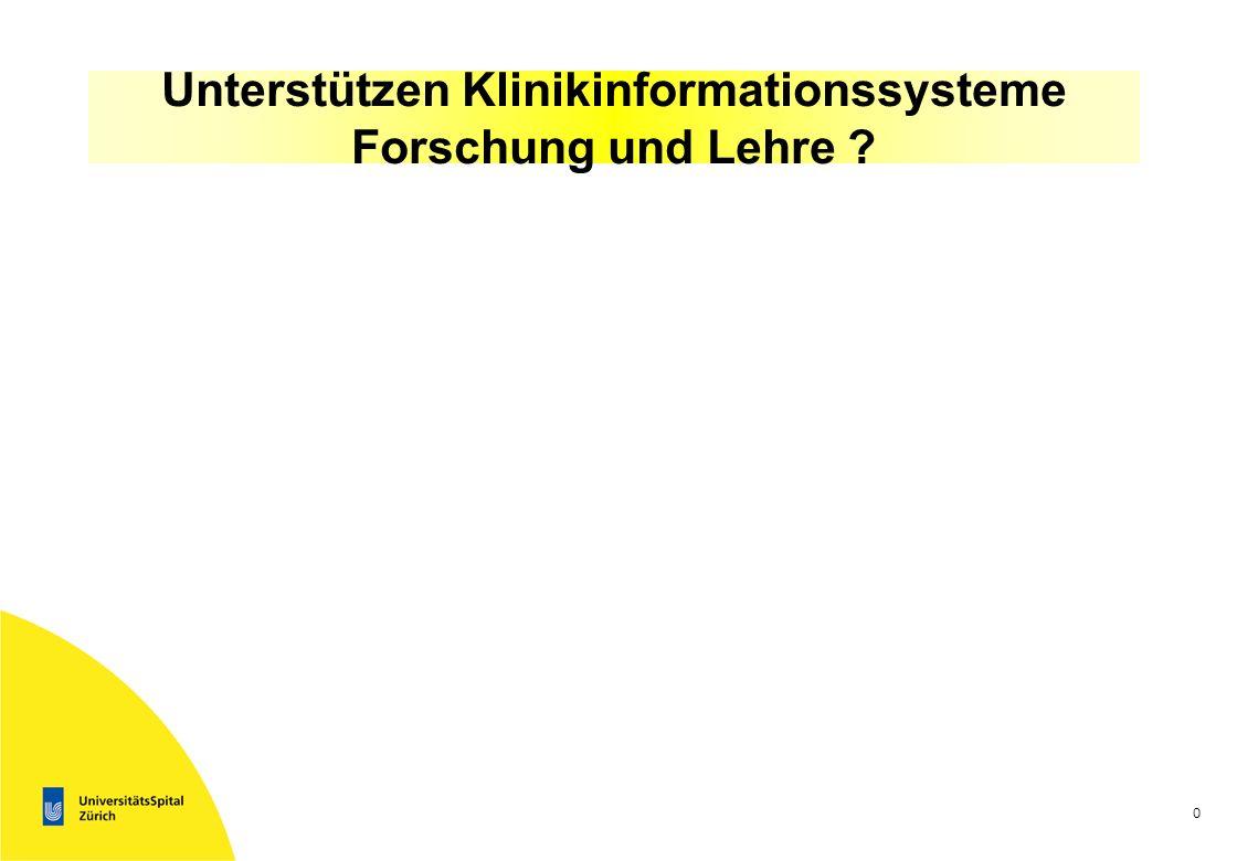 Unterstützen Klinikinformationssysteme Forschung und Lehre