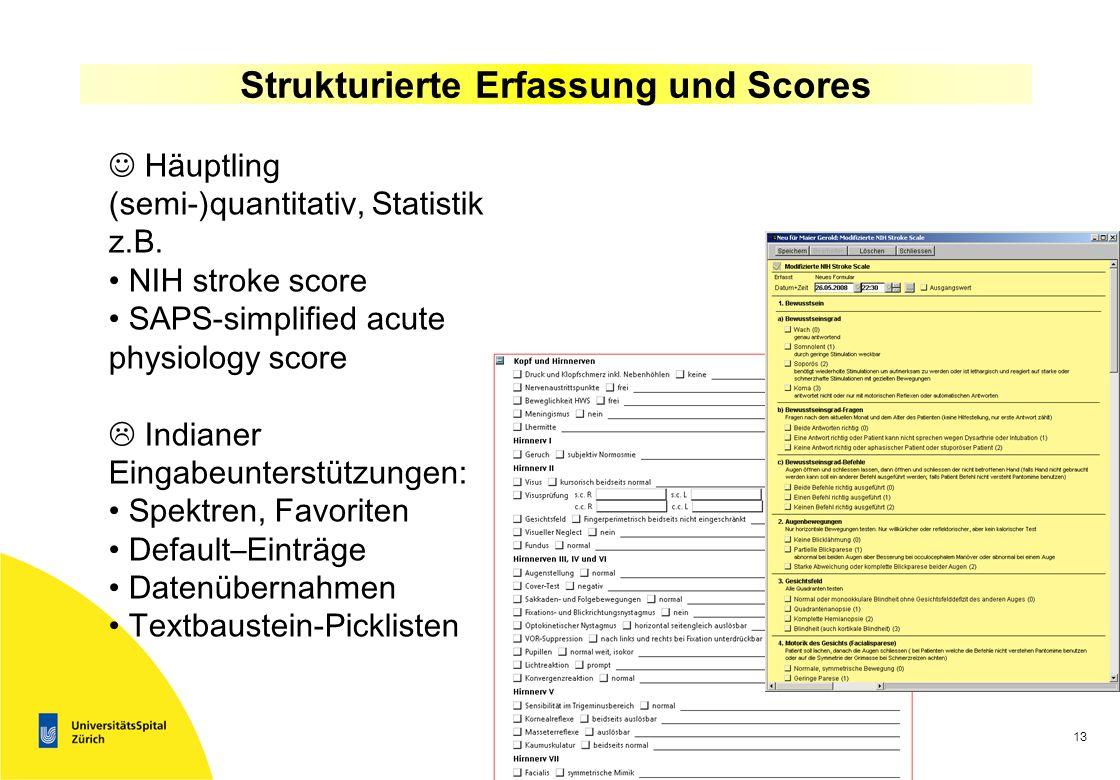 Strukturierte Erfassung und Scores