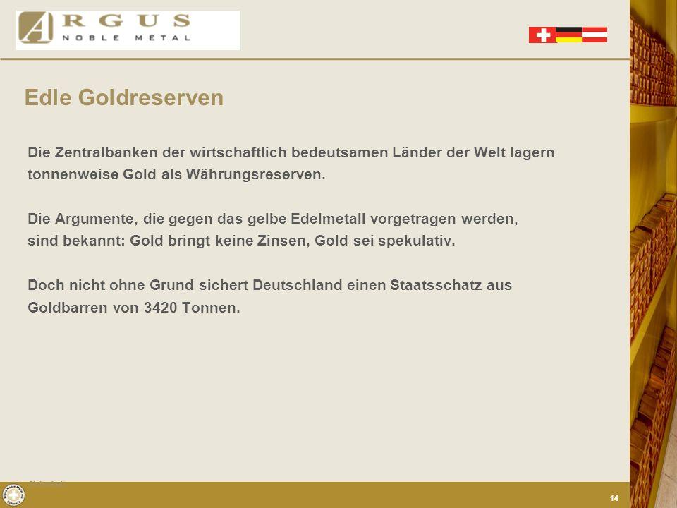 Edle Goldreserven Die Zentralbanken der wirtschaftlich bedeutsamen Länder der Welt lagern. tonnenweise Gold als Währungsreserven.