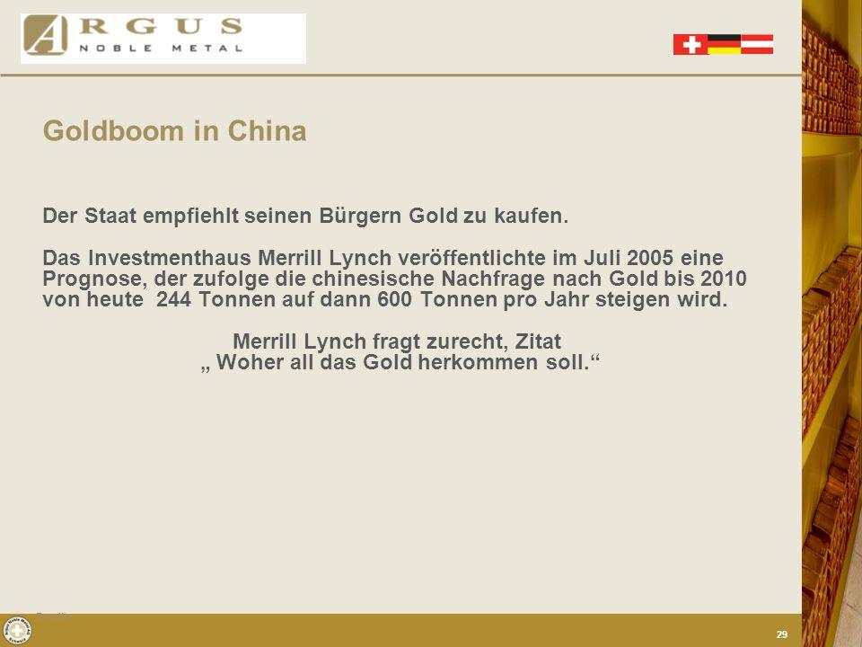 Goldboom in China Der Staat empfiehlt seinen Bürgern Gold zu kaufen.
