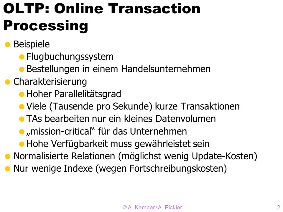 OLTP: Online Transaction Processing