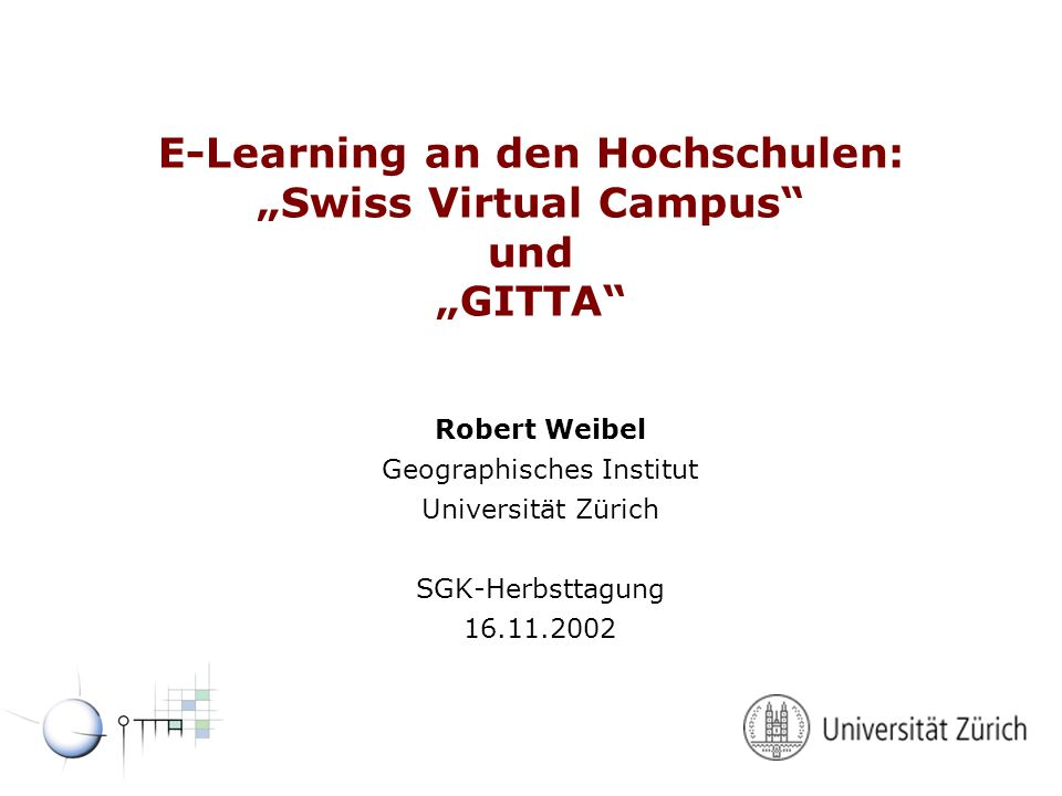 "E-Learning an den Hochschulen: ""Swiss Virtual Campus und ""GITTA"
