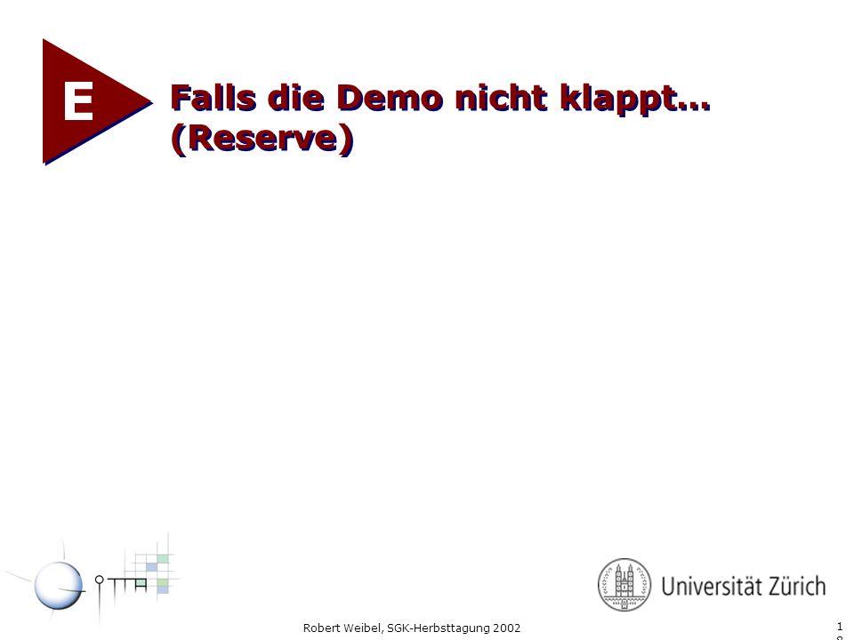 E Falls die Demo nicht klappt… (Reserve)