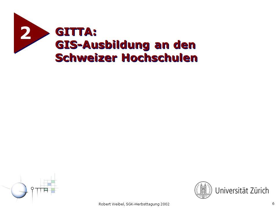 2 GITTA: GIS-Ausbildung an den Schweizer Hochschulen