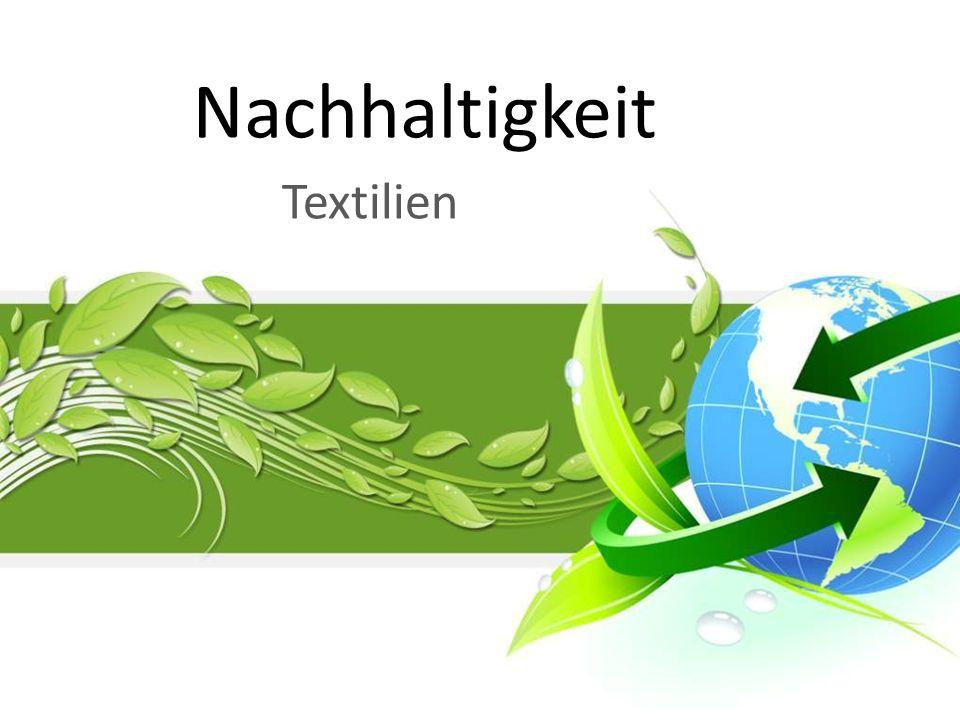 Nachhaltigkeit Textilien