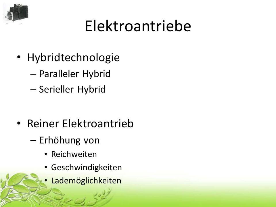 Elektroantriebe Hybridtechnologie Reiner Elektroantrieb