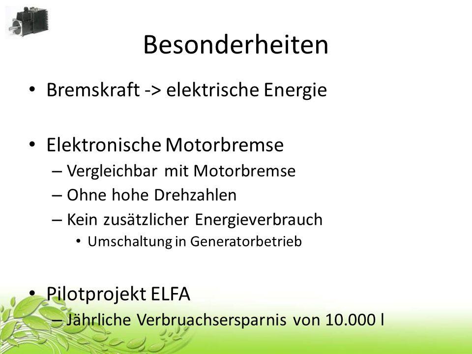 Besonderheiten Bremskraft -> elektrische Energie