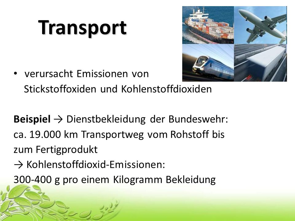 Transport verursacht Emissionen von