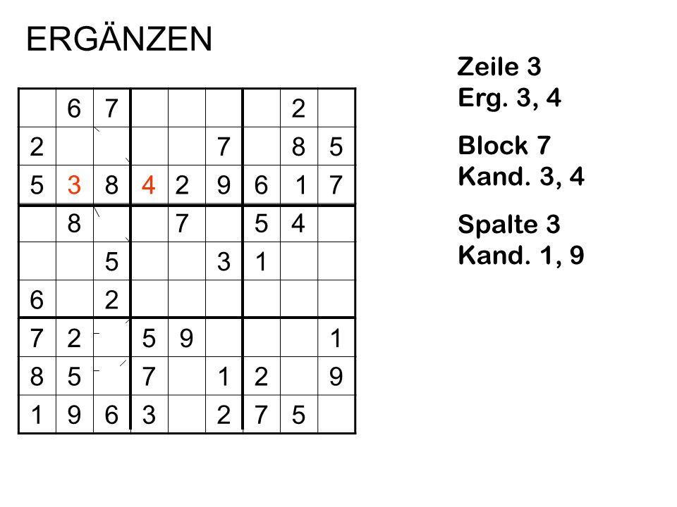 ERGÄNZEN Zeile 3 Erg. 3, 4 Block 7 Kand. 3, 4 Spalte 3 Kand. 1, 9 6 7