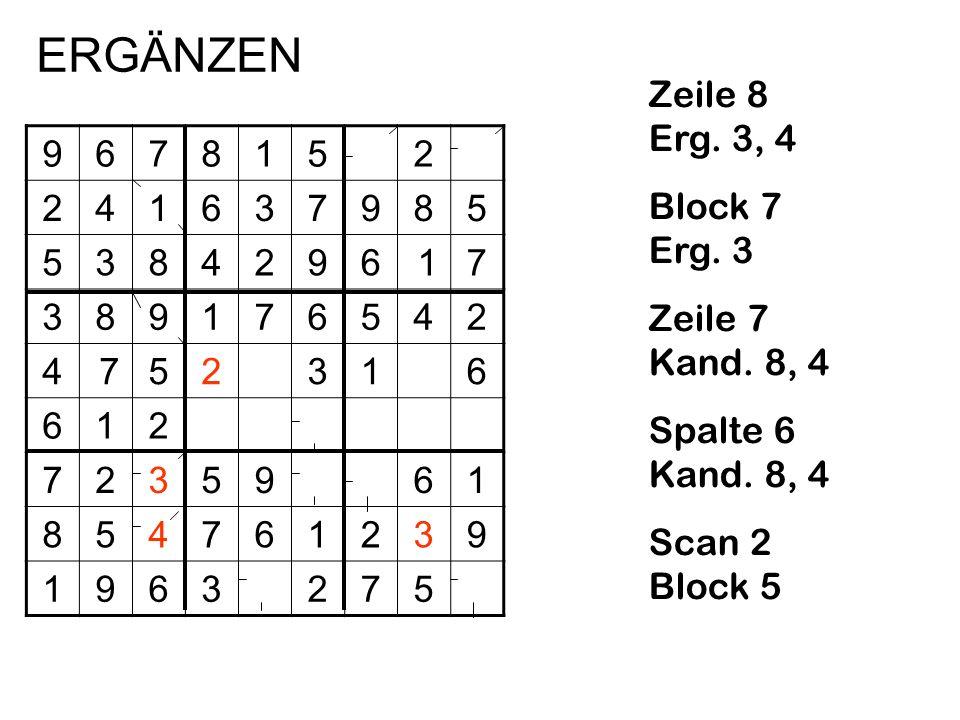 ERGÄNZEN Zeile 8 Erg. 3, 4 Block 7 Erg. 3 Zeile 7 Kand. 8, 4