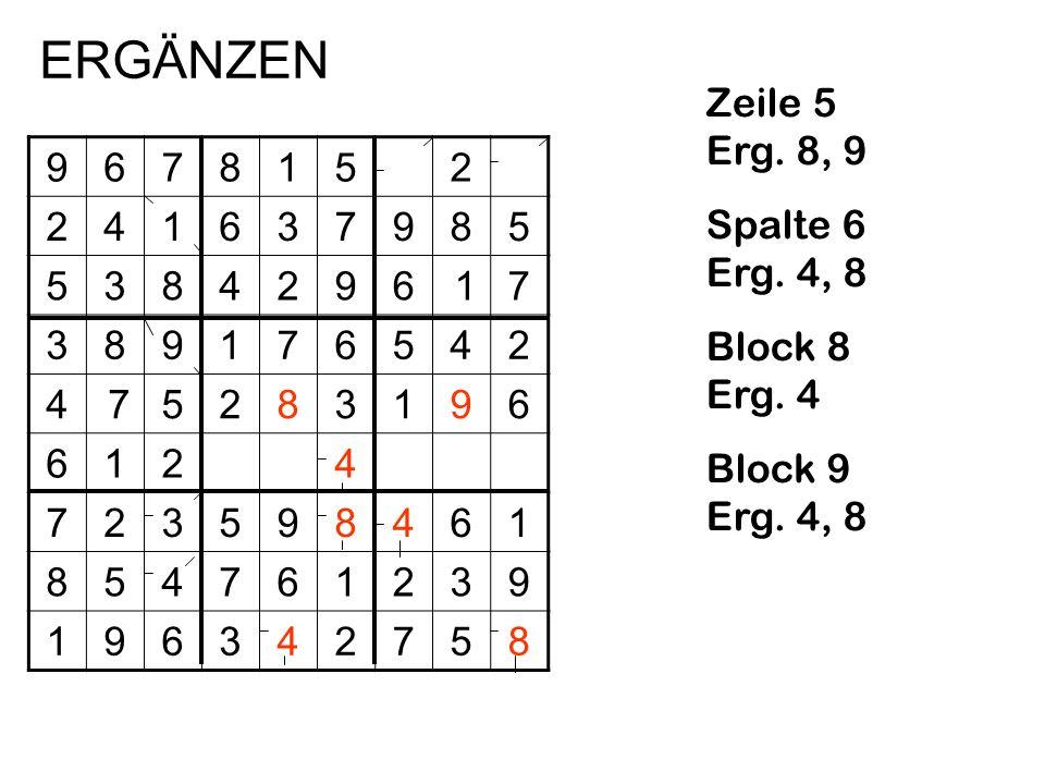ERGÄNZEN Zeile 5 Erg. 8, 9 Spalte 6 Erg. 4, 8 Block 8 Erg. 4