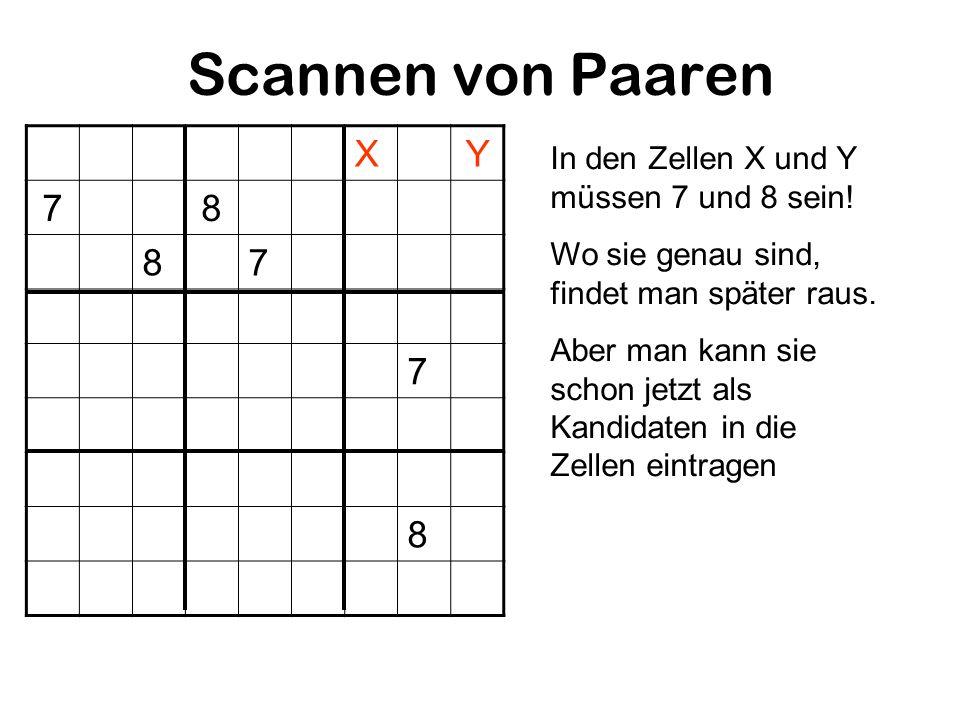 Scannen von Paaren X Y 7 8 In den Zellen X und Y müssen 7 und 8 sein!