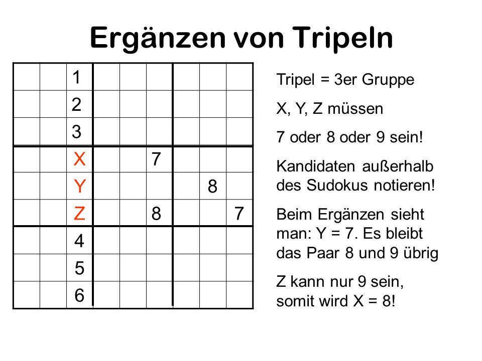Ergänzen von Tripeln 1 2 3 X 7 Y 8 Z 4 5 6 Tripel = 3er Gruppe