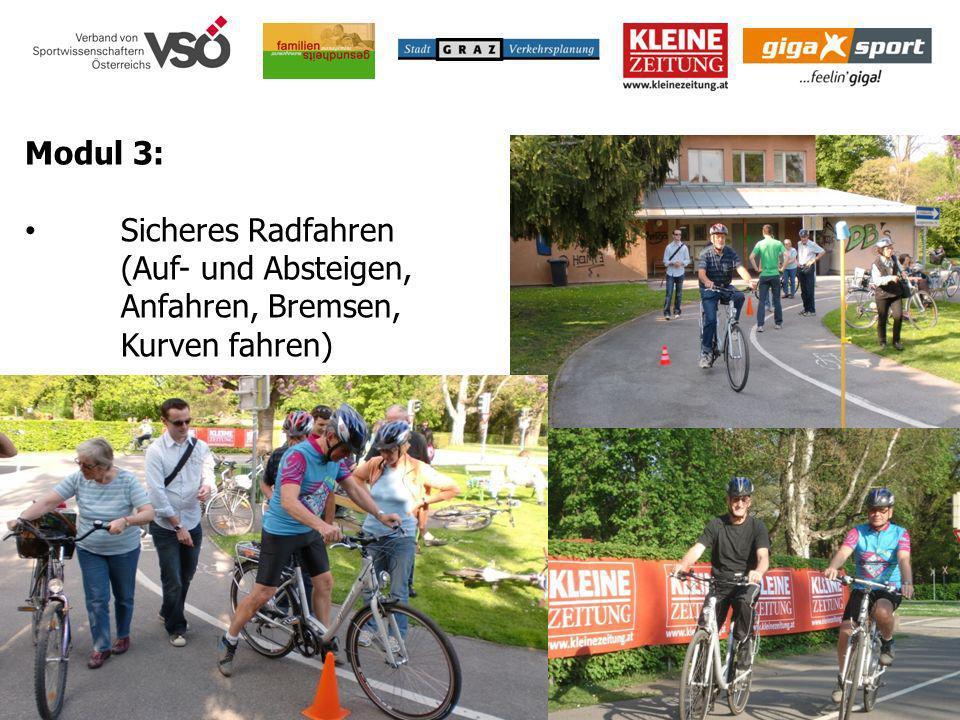 Modul 3: Sicheres Radfahren (Auf- und Absteigen, Anfahren, Bremsen, Kurven fahren)