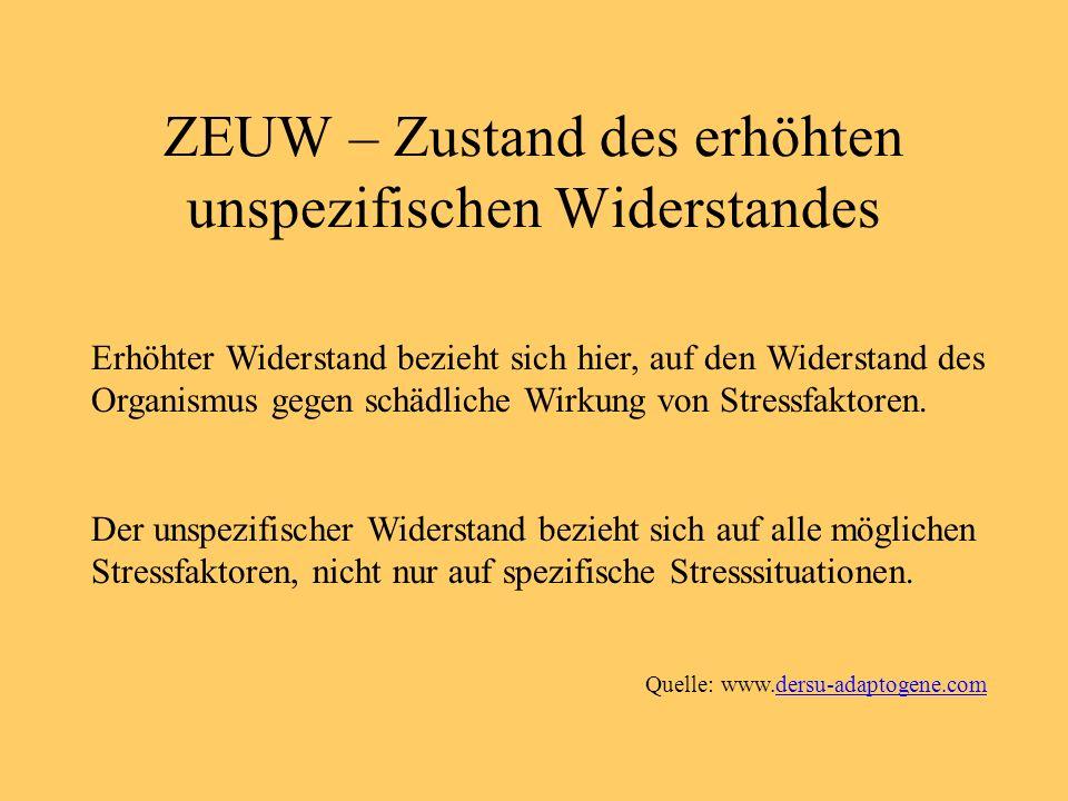 ZEUW – Zustand des erhöhten unspezifischen Widerstandes