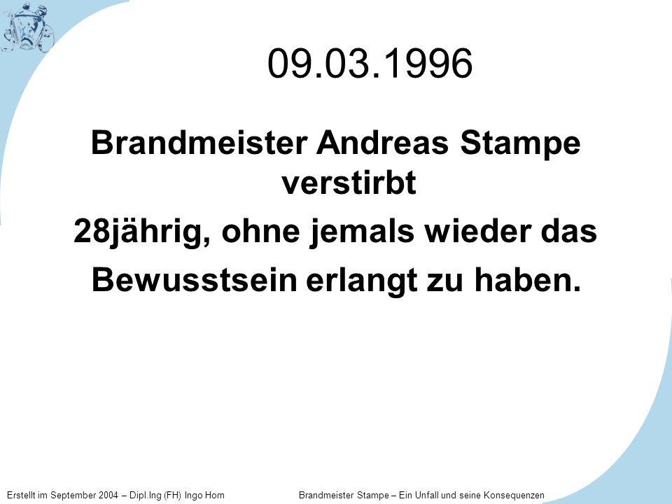 09.03.1996 Brandmeister Andreas Stampe verstirbt