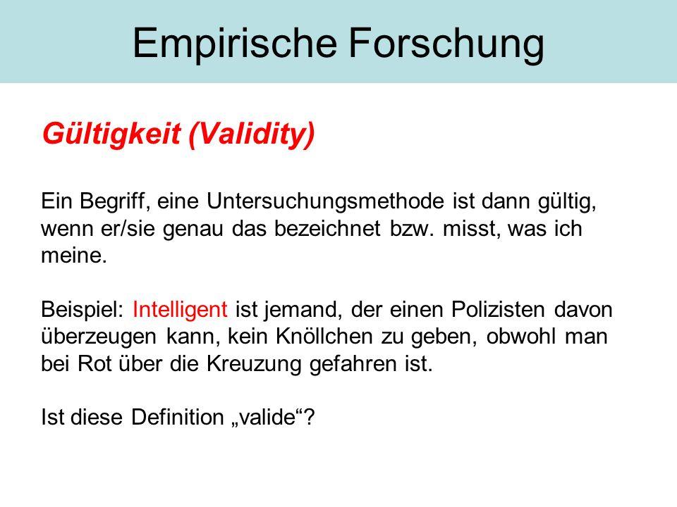 Empirische Forschung Gültigkeit (Validity)