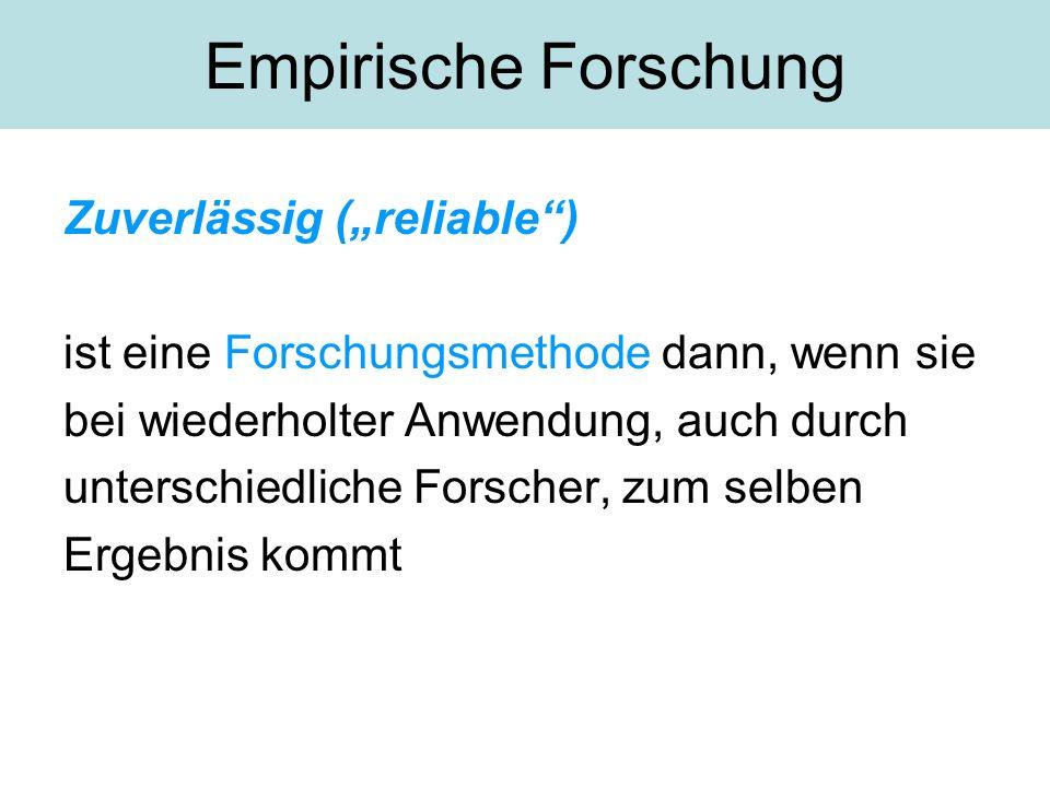 "Empirische Forschung Zuverlässig (""reliable )"