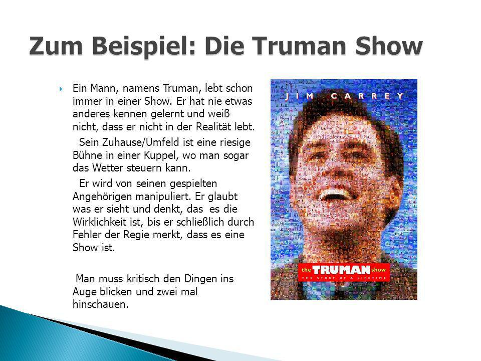 Zum Beispiel: Die Truman Show