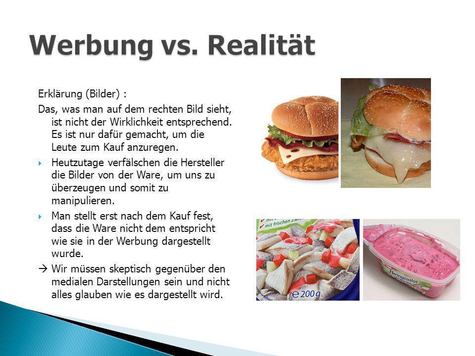 Werbung vs. Realität Erklärung (Bilder) :