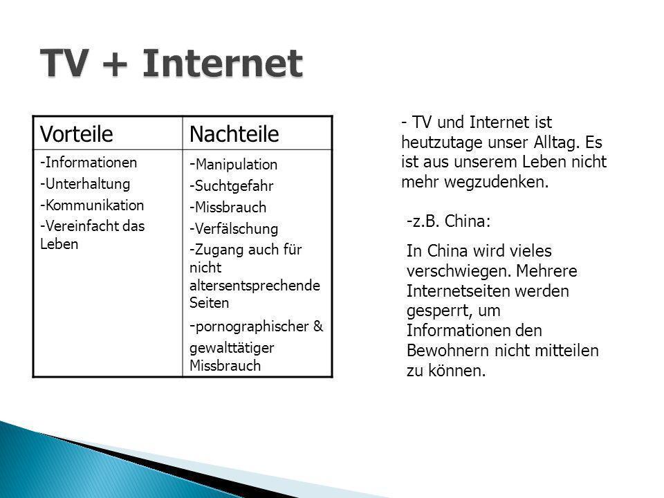 TV + Internet Vorteile Nachteile -Manipulation
