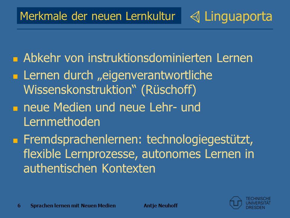 Linguaporta Abkehr von instruktionsdominierten Lernen