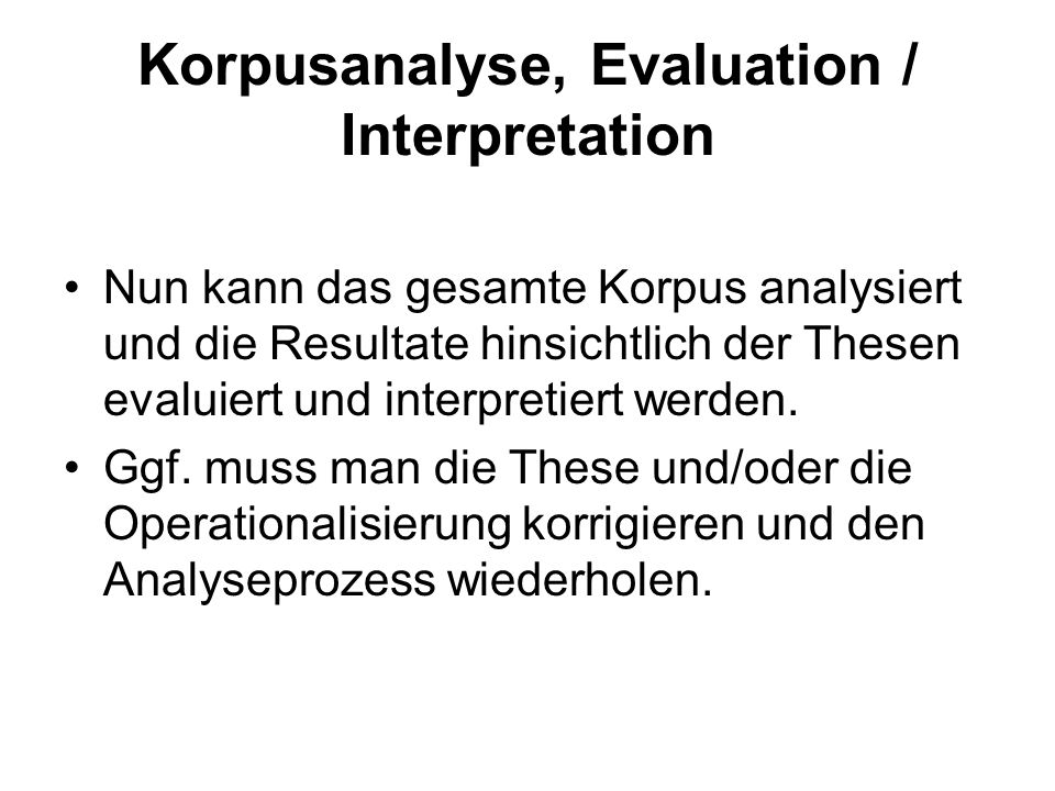Korpusanalyse, Evaluation / Interpretation