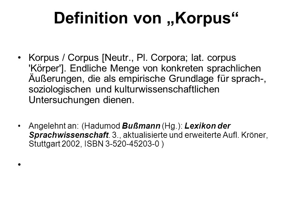 "Definition von ""Korpus"