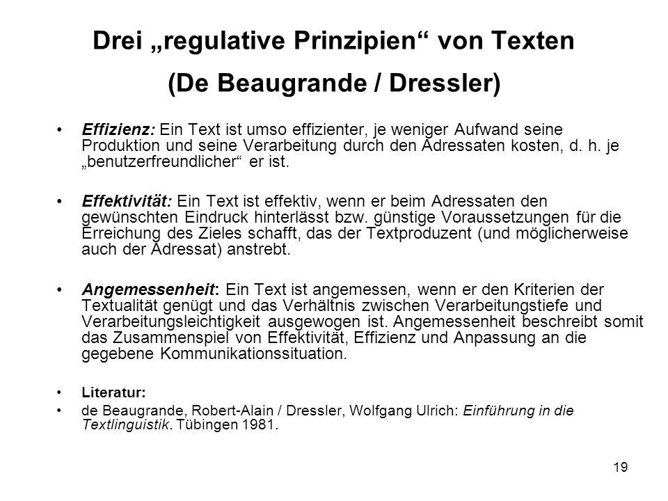 """Drei """"regulative Prinzipien von Texten (De Beaugrande / Dressler)"""