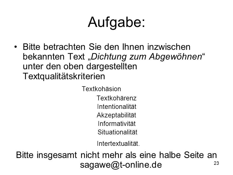 Bitte insgesamt nicht mehr als eine halbe Seite an sagawe@t-online.de